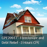 CPE20917 - Foreclosure & Debt Relief Issues with 3 Hours CPE