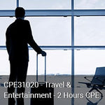 CPE31020 - Travel & Entertainment - 2 Hours CPE