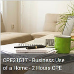 CPE31517 - Business Use of a Home - 2 Hours CPE