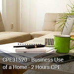 CPE31520 - Business Use of a Home - 2 Hours CPE