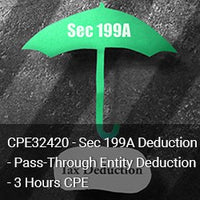 CPE32420 - Sec 199A Deduction - Pass‐Through Entity Deduction - 3 Hours CPE
