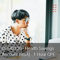CPE42120 - Health Savings Accounts (HSA) - 1 Hour CPE
