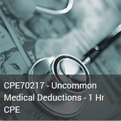 CPE70217 - Uncommon Medical Deductions - 1 Hr CPE