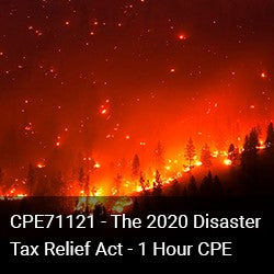 CPE71121 - The 2020 Disaster Tax Relief Act - 1 Hour CPE