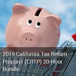 2019 California Tax Return Preparer (CRTP) 20-Hour Bundle