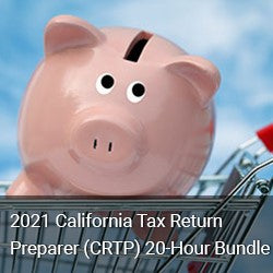 2021 California Tax Return Preparer (CRTP) 20-Hour Bundle
