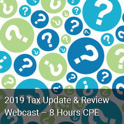 WEB819 - 2019 Tax Update & Review WebCast - 8 Hours CPE