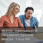 WEB100 - Consequences of Filing Married Separately WebCast - 1 Hour CPE