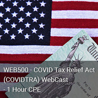 WEB500 - COVID Tax Relief Act (COVIDTRA) WebCast - 1 Hour CPE