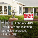WEB0219 - February 2019 Tax Update and Planning Strategies MicroCast - 1 Hour CPE