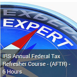 IRS Annual Federal Tax Refresher Course - (AFTR-18) - 6 Hours