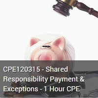 CPE120315 - Shared Responsibility Payment & Exceptions - 1 Hour CPE