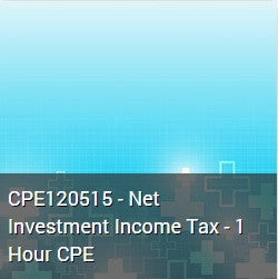 CPE120515 - Net Investment Income Tax - 1 Hour CPE