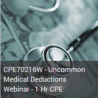 CPE70216W - Uncommon Medical Deductions Webinar - 1 Hr CPE