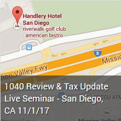 1040 Review & Tax Update Live Seminar - San Diego, CA 11/1/17