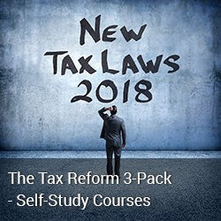 The Tax Reform 3-Pack - 2018 Self-Study Courses