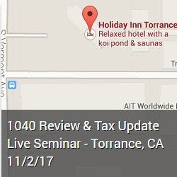 1040 Review & Tax Update Live Seminar - Torrance, CA 11/2/17
