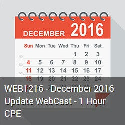 WEB1216 - December 2016 Update WebCast - 1 Hour CPE