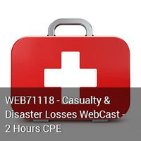 WEB71118 - Casualty & Disaster Losses WebCast - 2 Hours CPE