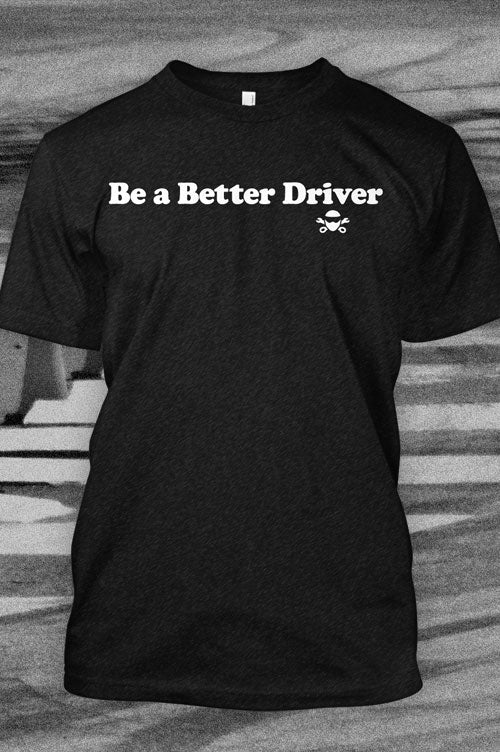 Be a Better Driver