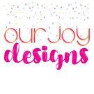 Our Joy Designs
