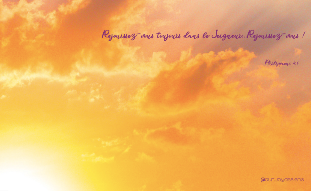 FRENCH Rejouissez-Vous Toujours Sunset-Zoom Background-Our Joy Designs