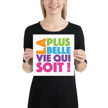 Load image into Gallery viewer, FRENCH La Plus Belle Vie Qui Soit (The Best Life Ever) Poster-JW Gifts-Our Joy Designs