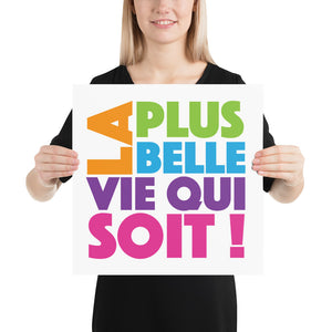FRENCH La Plus Belle Vie Qui Soit (The Best Life Ever) Poster-JW Gifts-Our Joy Designs