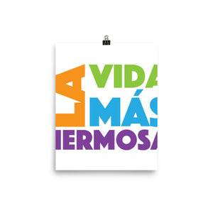 SPANISH La Vida Más Hermosa (The Best Life Ever) Poster-JW Gifts-Our Joy Designs