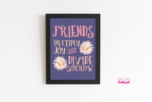 Load image into Gallery viewer, Friends Add Joy Inspirational Printable Wall Print | 8 x 10 | Quote for Home Office, Wall or Desk Print-Wall Print-Our Joy Designs
