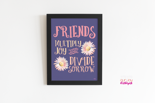 Friends Add Joy Inspirational Printable Wall Print | 8 x 10 | Quote for Home Office, Wall or Desk Print-Wall Print-Our Joy Designs