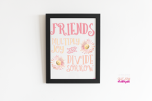 Load image into Gallery viewer, Friends Add Joy White Background | Printable Inspirational Quote for Home Office, Bedroom-Wall Print-Our Joy Designs