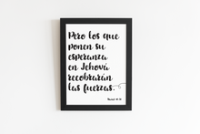 Load image into Gallery viewer, Esperanza en Jehová impresión de Pared Imprimible | Isaiás 40:31 | JW Decor-Wall Print-Our Joy Designs