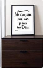 Load image into Gallery viewer, Ne T'inquiète Pas, Car Je Suis Ton Dieu, Impression Murale | Isaie 41:10 | JW Printable Wall Print-Wall Print-Our Joy Designs
