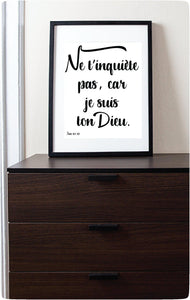 Ne T'inquiète Pas, Car Je Suis Ton Dieu, Impression Murale | Isaie 41:10 | JW Printable Wall Print-Wall Print-Our Joy Designs