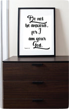 Load image into Gallery viewer, 2019 Yeartext | Do Not Be Anxious For I am Your God | Isaiah 41:10 | JW Digital Printable-Wall Print-Our Joy Designs