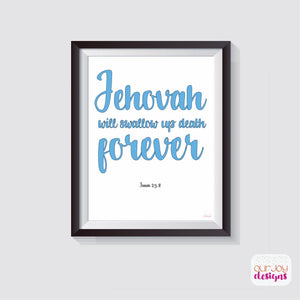 "Jehovah Will Swallow Up Death Forever 8"" x 10"" Wall Print 