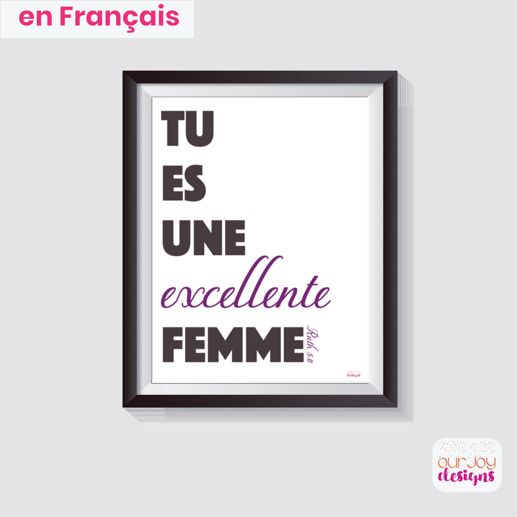 Tu Es Une Excellente Femme Impression Murale | Ruth 3:11, 8 x 10 | JW Wall Print-Wall Print-Our Joy Designs
