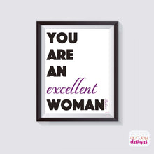 Load image into Gallery viewer, You Are An Excellent Woman Wall Print, 8x10| Ruth 3:11 | JW Wall Print-Wall Print-Our Joy Designs