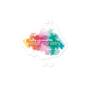 2 Timothy 4:5 Ministry Stickers-JW Gifts-Our Joy Designs