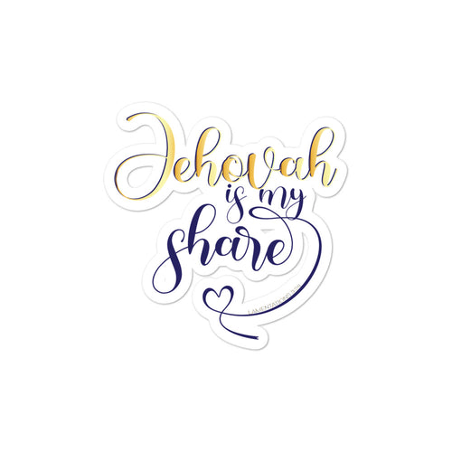 Jehovah is My Share with Heart Bubble-free Stickers-JW Gifts-Our Joy Designs