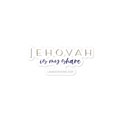 Jehovah is My Share - Half Cursive Bubble-free stickers-JW Gifts-Our Joy Designs