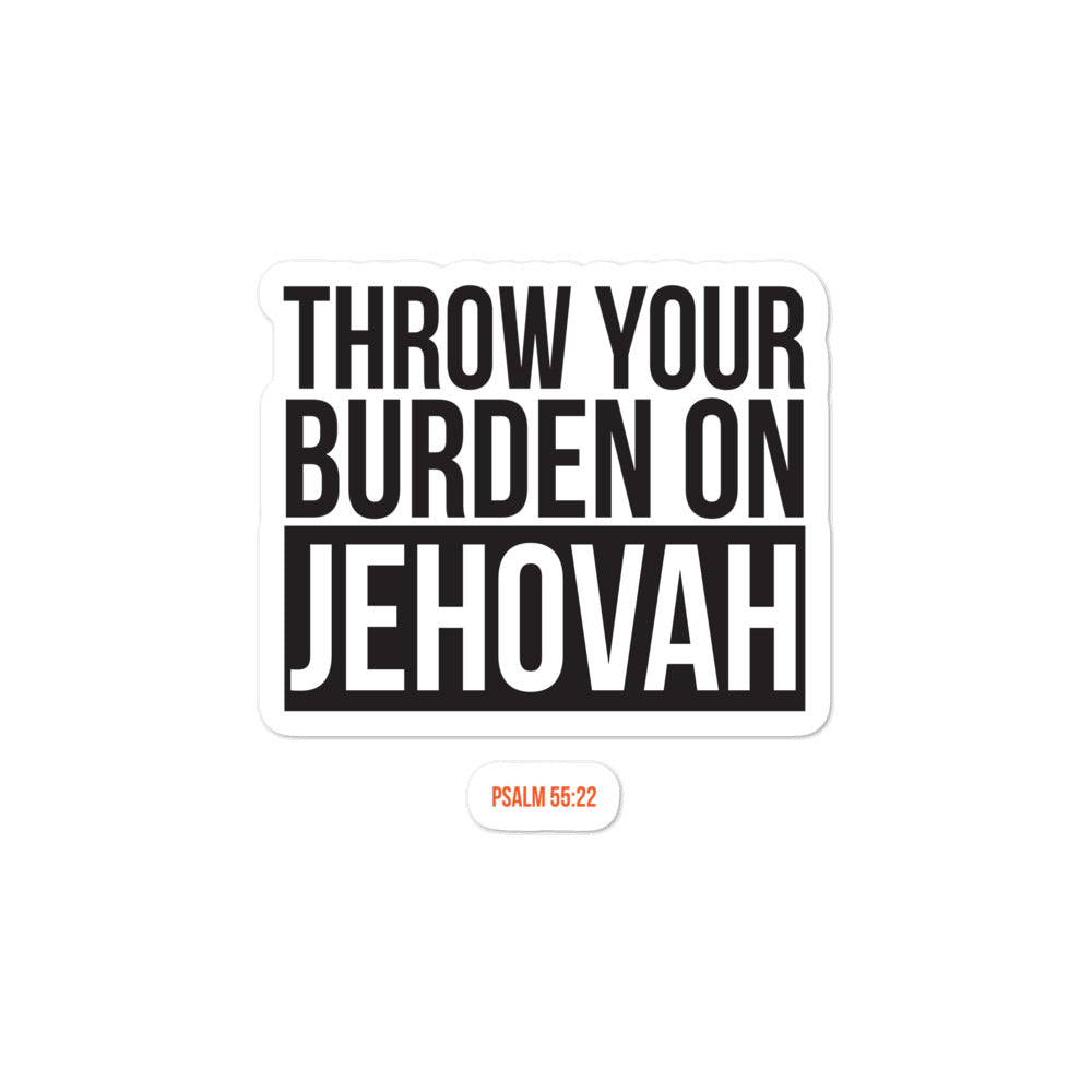 Throw Your Burden on Jehovah Bubble-free Sticker-JW Gifts-Our Joy Designs