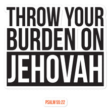 Load image into Gallery viewer, Throw Your Burden on Jehovah Bubble-free Sticker-JW Gifts-Our Joy Designs