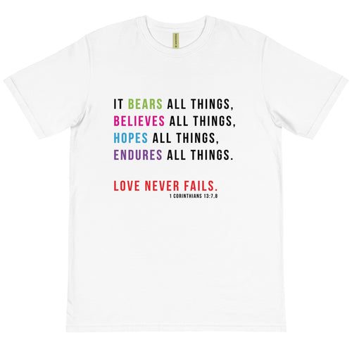 Love Never Fails Quote Organic T-Shirt-JW Gifts-Our Joy Designs