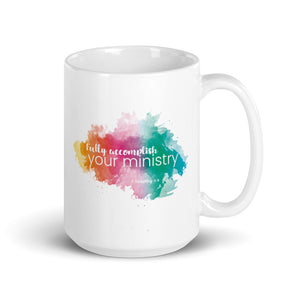 Fully Accomplish Your Ministry Pioneer Mug-JW Gifts-Our Joy Designs