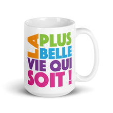 Load image into Gallery viewer, FRENCH La Plus Belle Vie Qui Soit Colorful Double-Printed Mug-JW Gifts-Our Joy Designs