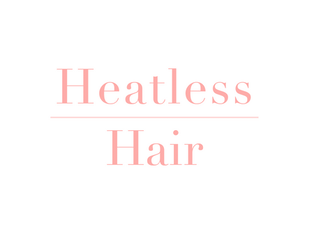 Heatless Hair ®