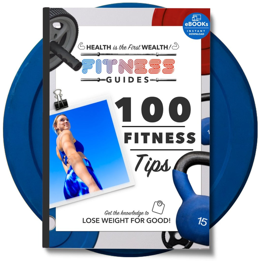 100 Fitness Tips Guide eBook | Health and fitness | The Fitness Ebook