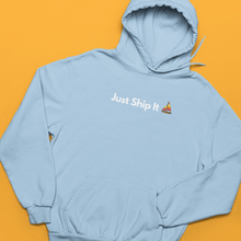 Load image into Gallery viewer, Just Ship It Hoodie